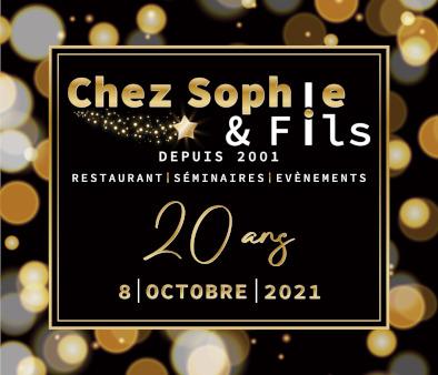 20 ans CHEZ SOPHIE & FILS